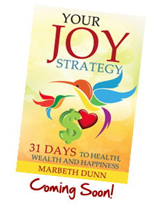 Marbeth Dunn The joy strategy